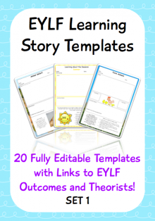 Editable EYLF Learning Story Templates