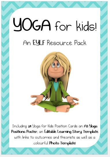 YOGA for kids - An EYLF Resource Pack