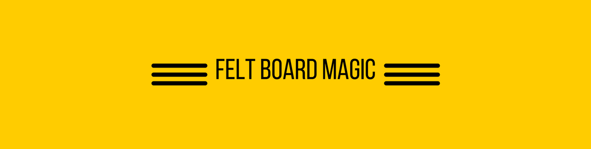 Felt Board Magic