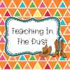 Teaching In The Dust